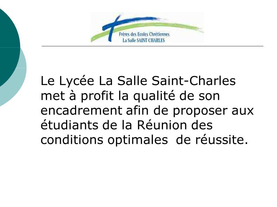 Le Lycée La Salle Saint-Charles met à profit la qualité de son encadrement afin de proposer aux étudiants de la Réunion des conditions optimales de réussite.