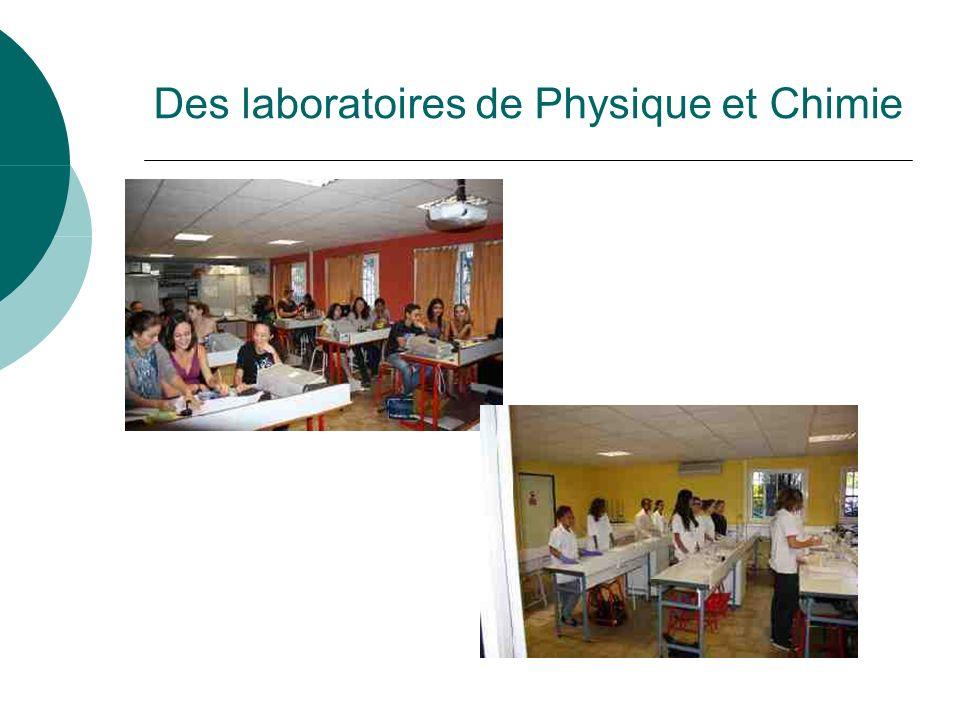 Des laboratoires de Physique et Chimie