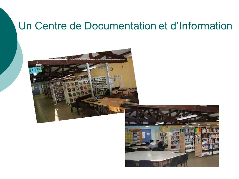 Un Centre de Documentation et d'Information