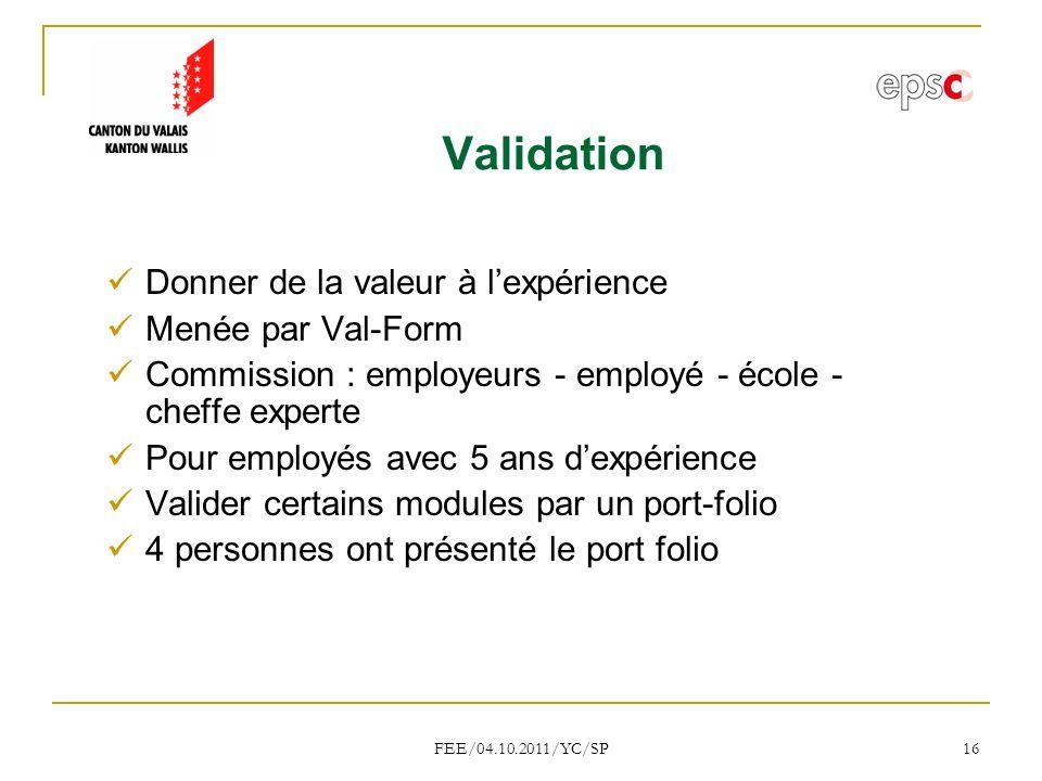 Validation Donner de la valeur à l'expérience Menée par Val-Form