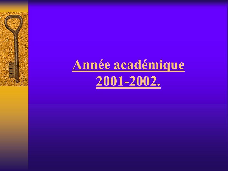 Année académique 2001-2002.