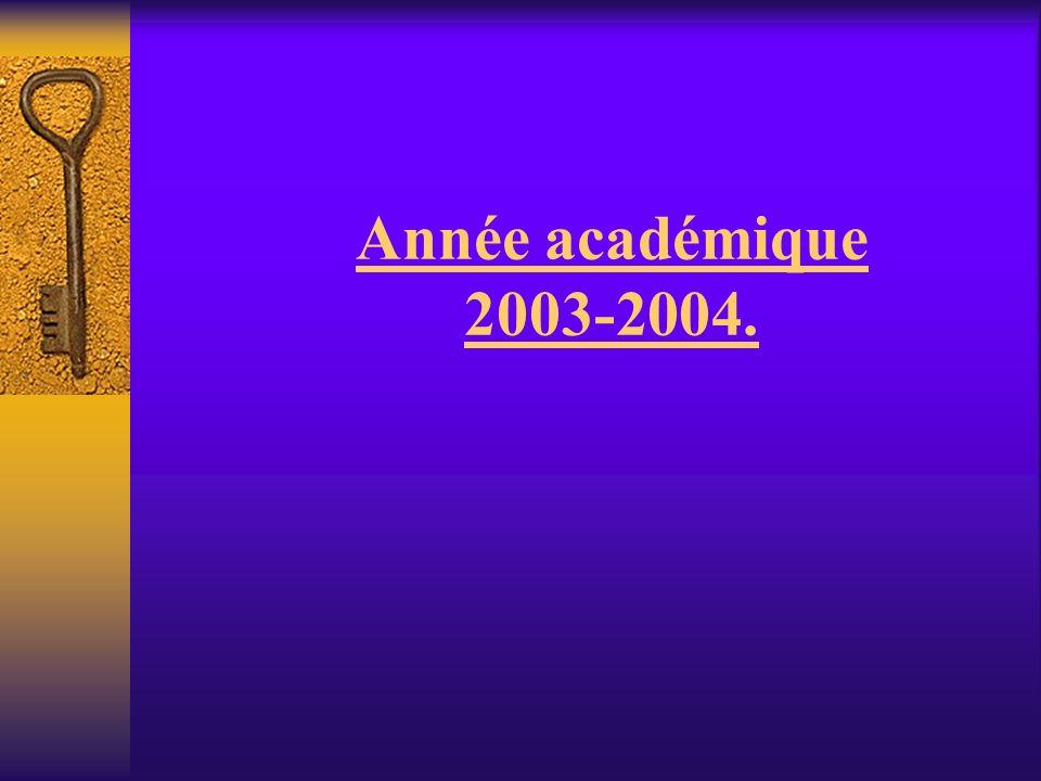 Année académique 2003-2004.