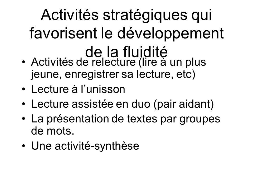Activités stratégiques qui favorisent le développement de la fluidité