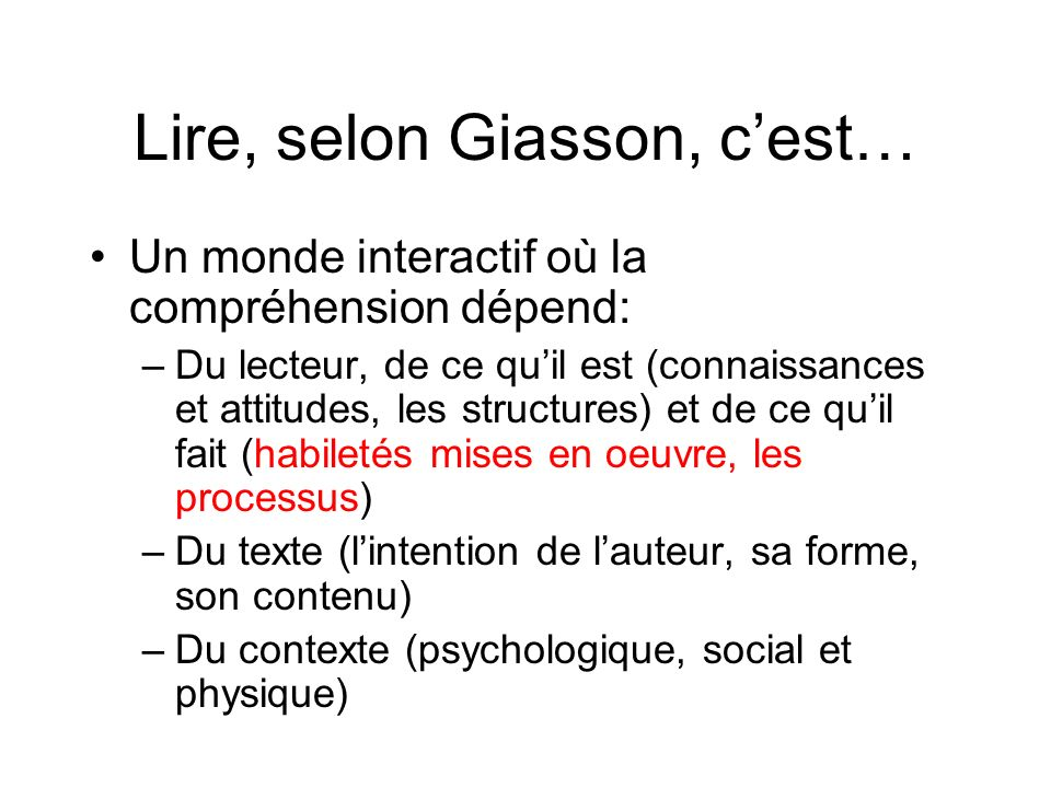 Lire, selon Giasson, c'est…