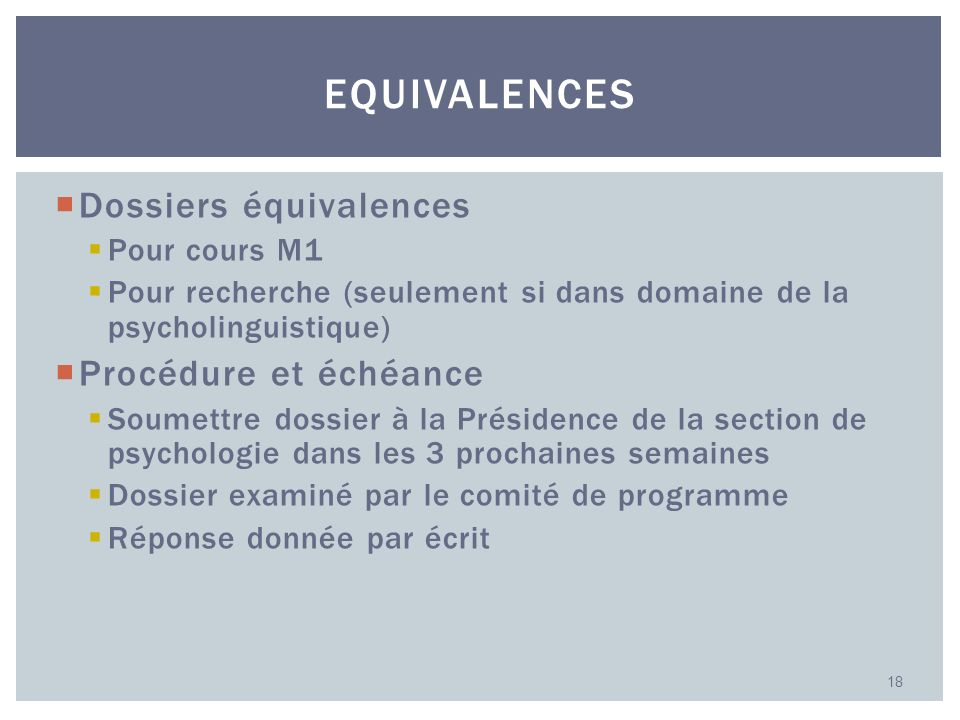 Equivalences Dossiers équivalences Procédure et échéance Pour cours M1