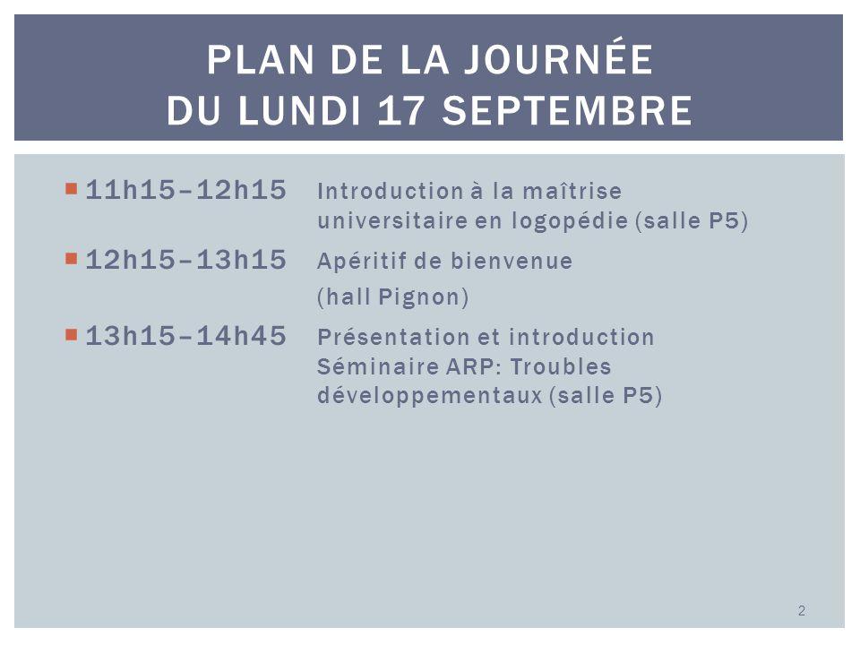 Plan de la journée du lundi 17 septembre