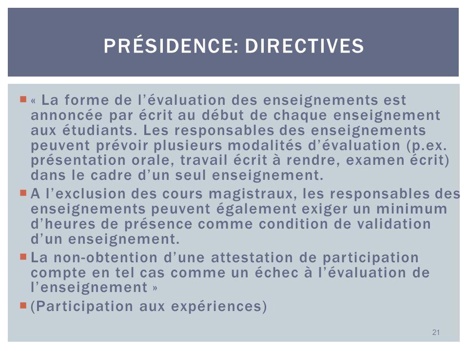 Présidence: directives
