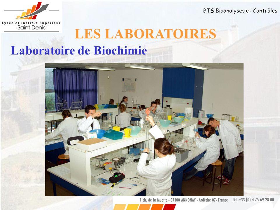 LES LABORATOIRES Laboratoire de Biochimie