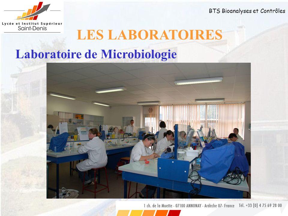 LES LABORATOIRES Laboratoire de Microbiologie