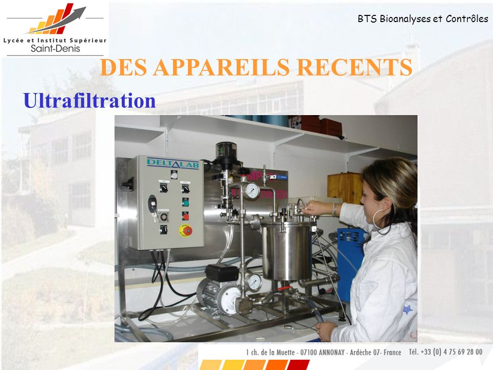 DES APPAREILS RECENTS Ultrafiltration