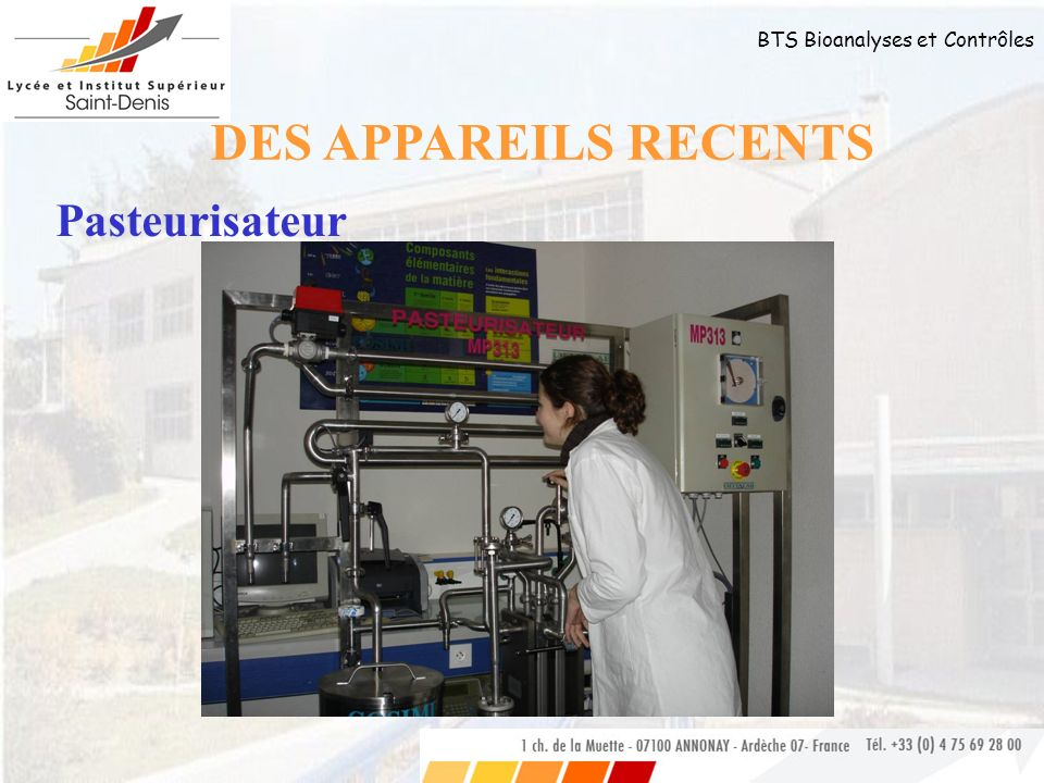 DES APPAREILS RECENTS Pasteurisateur