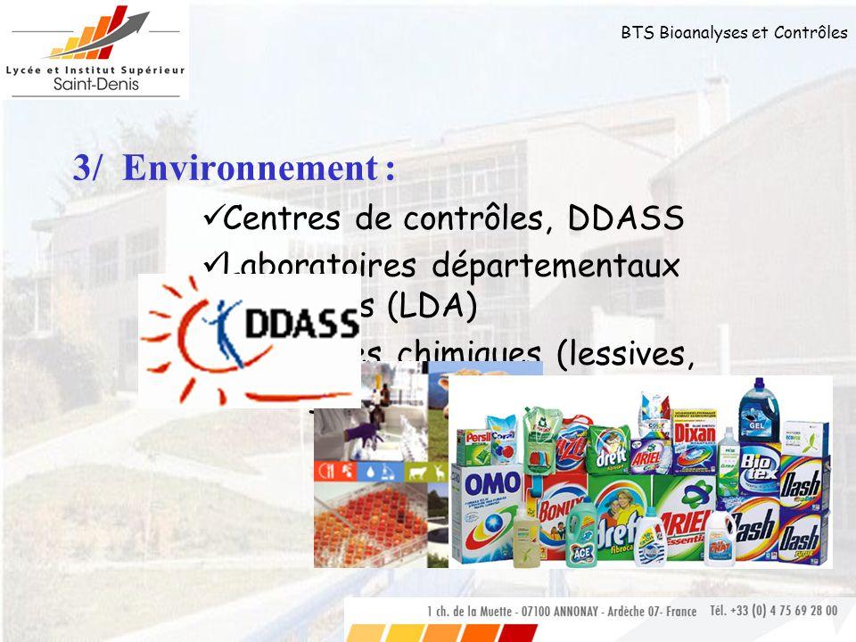3/ Environnement : Centres de contrôles, DDASS