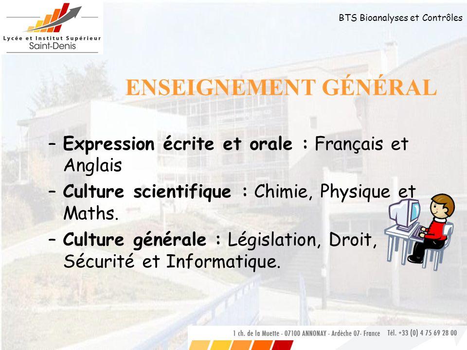 ENSEIGNEMENT GÉNÉRAL Expression écrite et orale : Français et Anglais