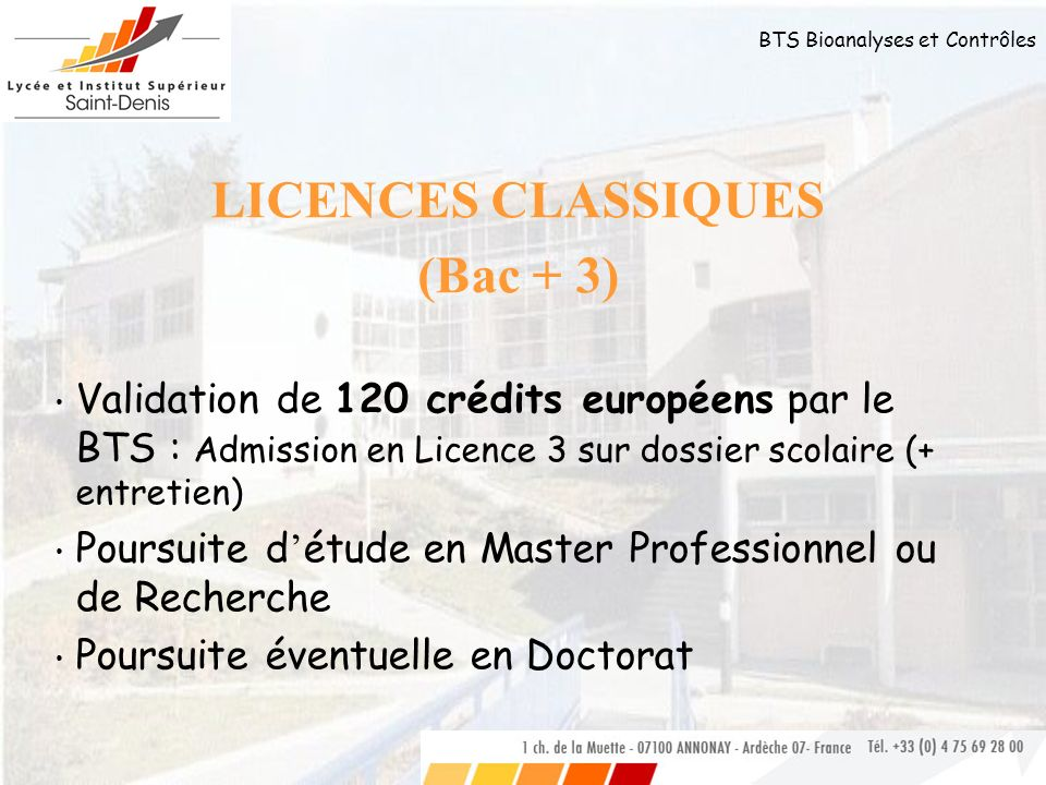 LICENCES CLASSIQUES (Bac + 3)