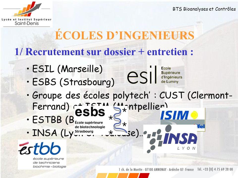 ÉCOLES D'INGENIEURS 1/ Recrutement sur dossier + entretien :
