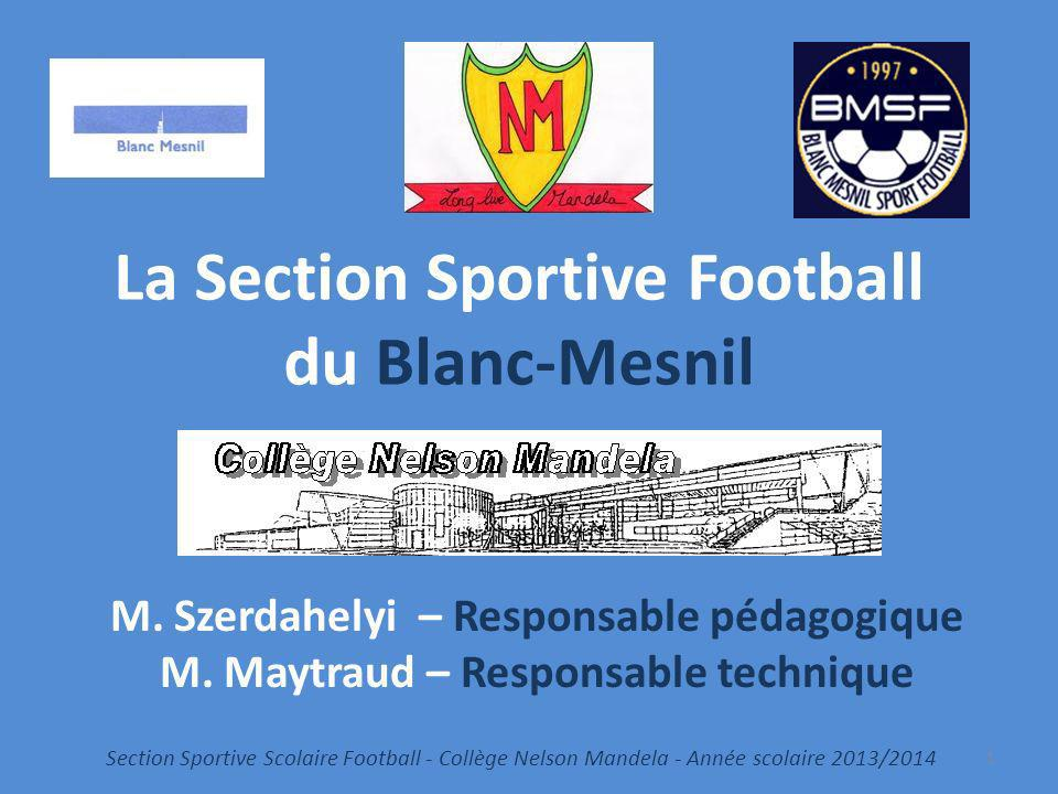 La Section Sportive Football du Blanc-Mesnil