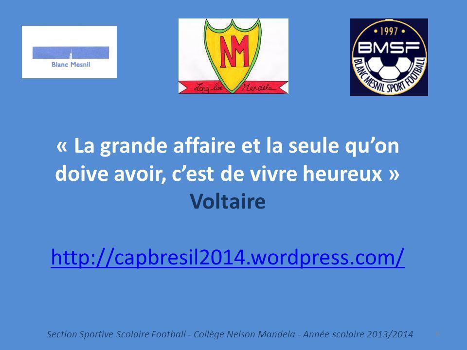 « La grande affaire et la seule qu'on doive avoir, c'est de vivre heureux » Voltaire http://capbresil2014.wordpress.com/