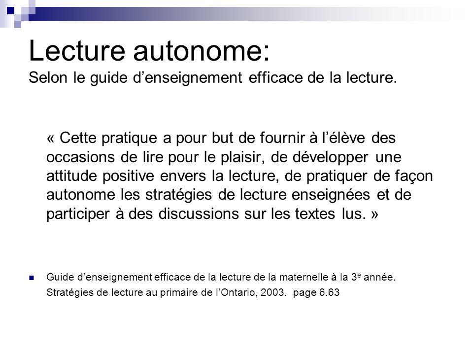Lecture autonome: Selon le guide d'enseignement efficace de la lecture.