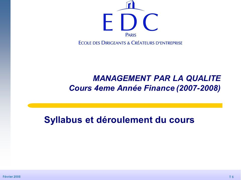 MANAGEMENT PAR LA QUALITE Cours 4eme Année Finance (2007-2008)
