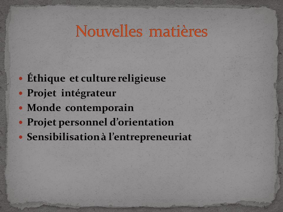 Nouvelles matières Éthique et culture religieuse Projet intégrateur