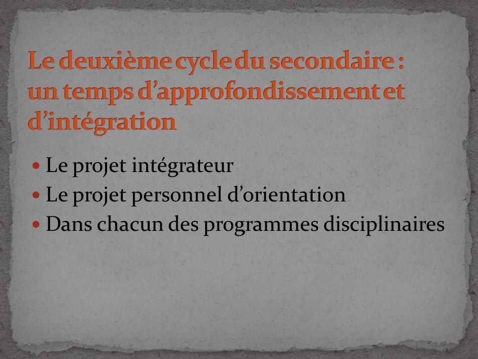 Le deuxième cycle du secondaire : un temps d'approfondissement et d'intégration