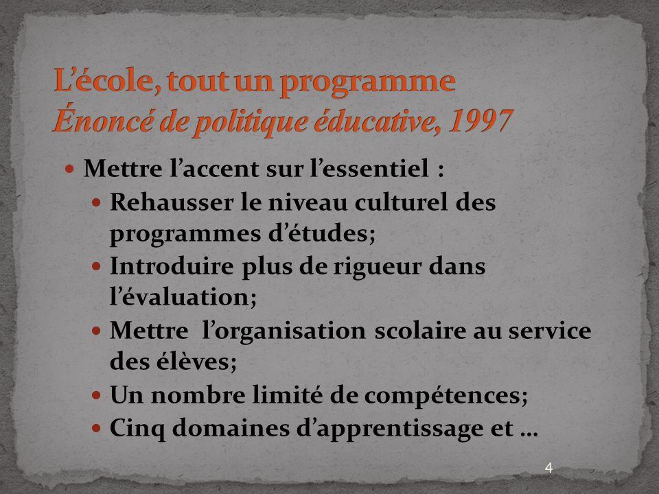 L'école, tout un programme Énoncé de politique éducative, 1997