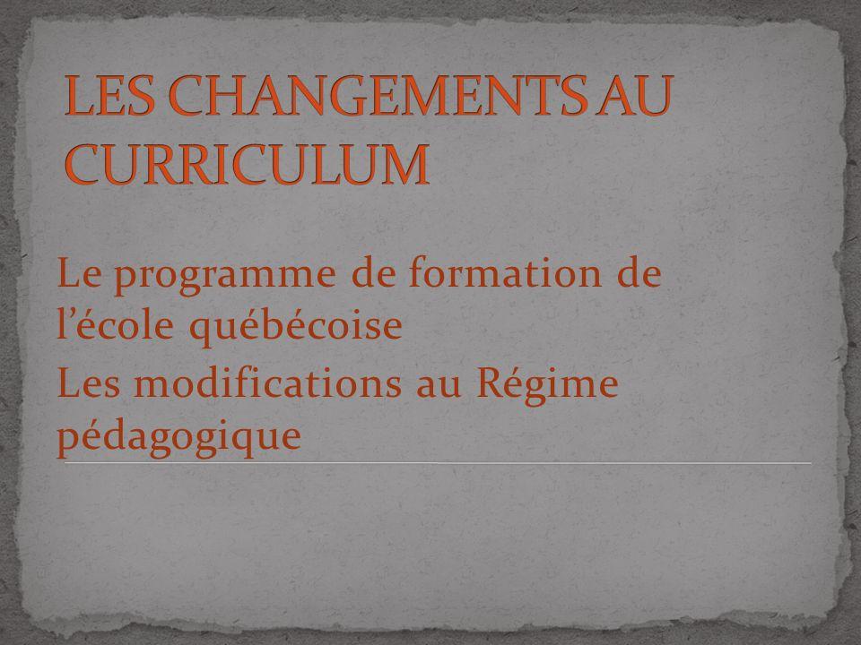 LES CHANGEMENTS AU CURRICULUM