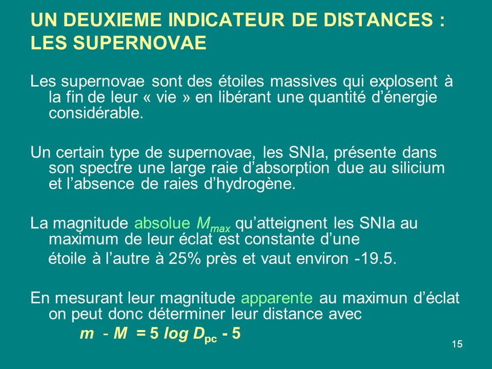 UN DEUXIEME INDICATEUR DE DISTANCES : LES SUPERNOVAE