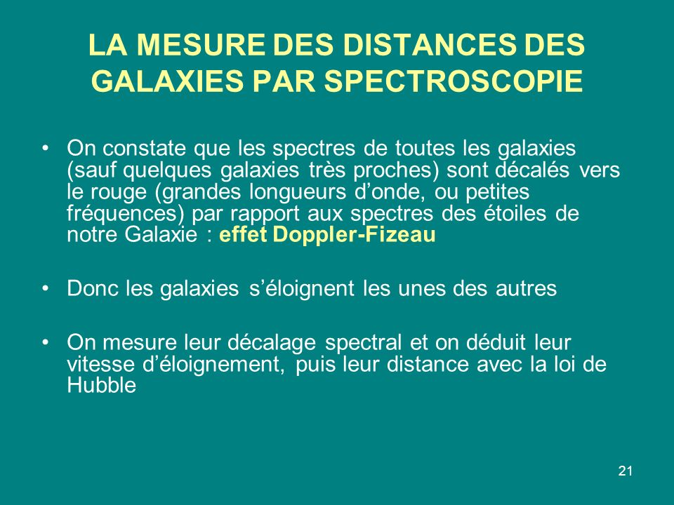 LA MESURE DES DISTANCES DES GALAXIES PAR SPECTROSCOPIE