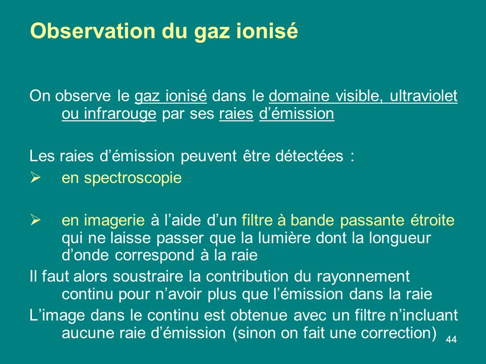 Observation du gaz ionisé