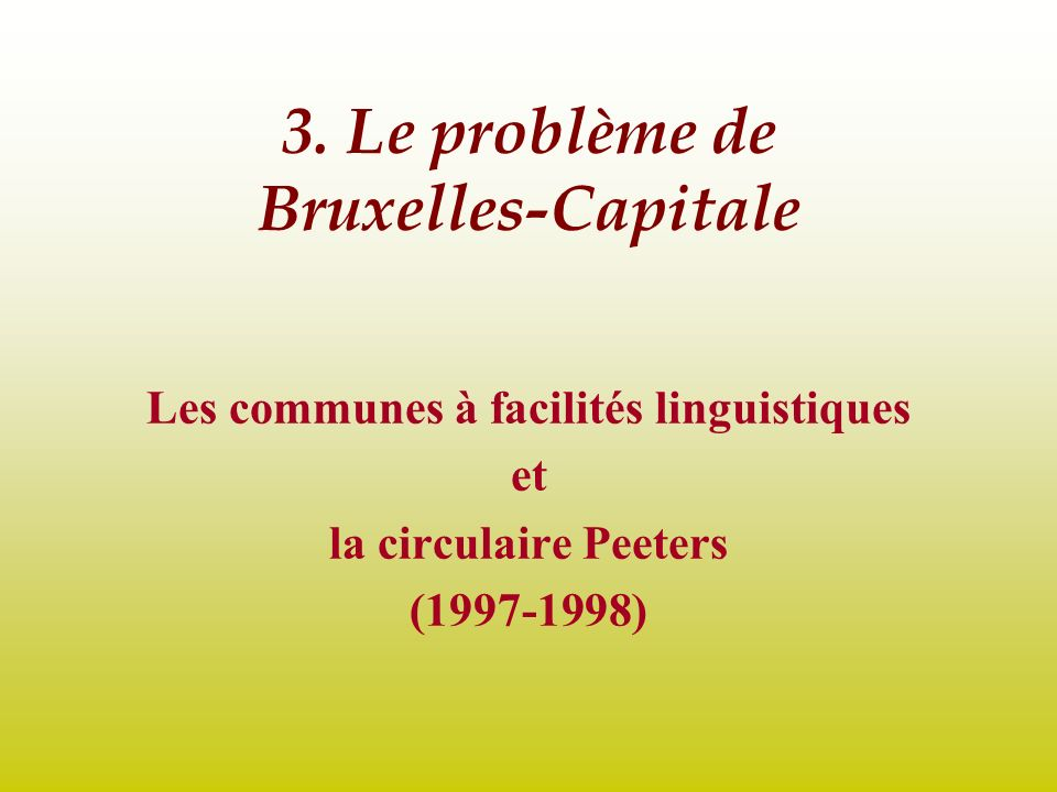3. Le problème de Bruxelles-Capitale