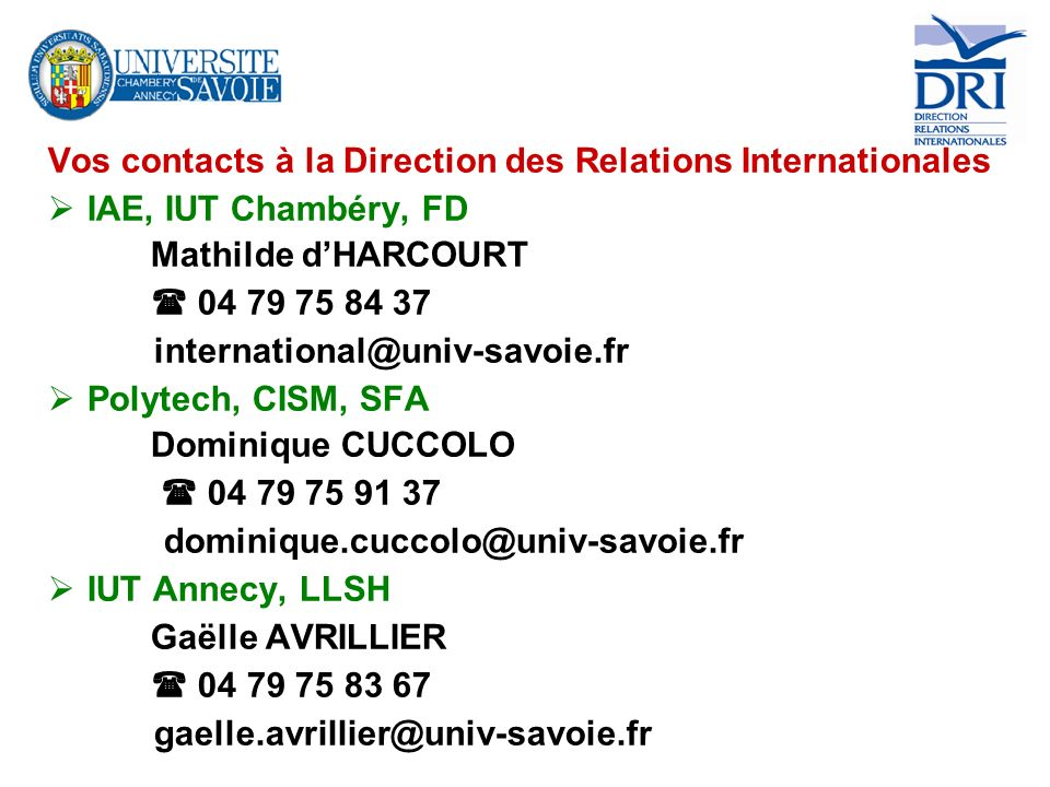 Vos contacts à la Direction des Relations Internationales