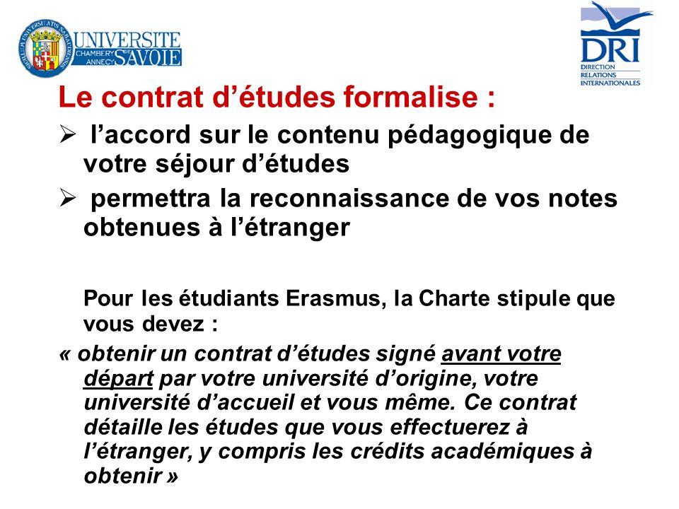 Le contrat d'études formalise :
