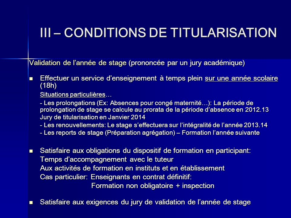 III – CONDITIONS DE TITULARISATION