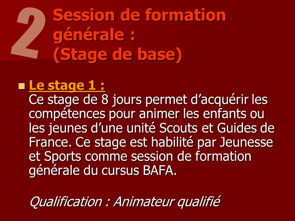 Session de formation générale : (Stage de base)