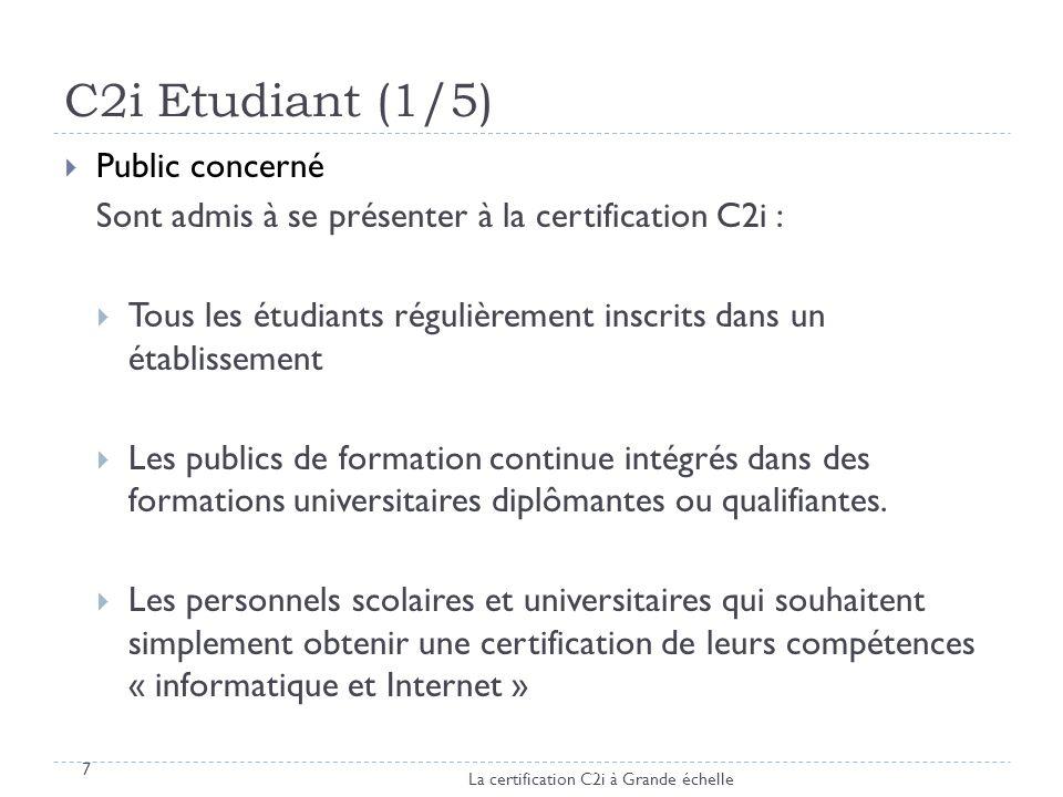C2i Etudiant (1/5) Public concerné