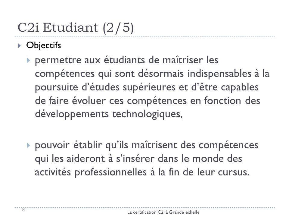 C2i Etudiant (2/5) Objectifs.