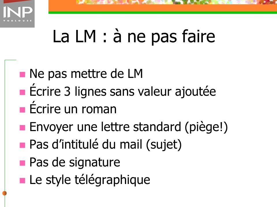 La LM : à ne pas faire Ne pas mettre de LM