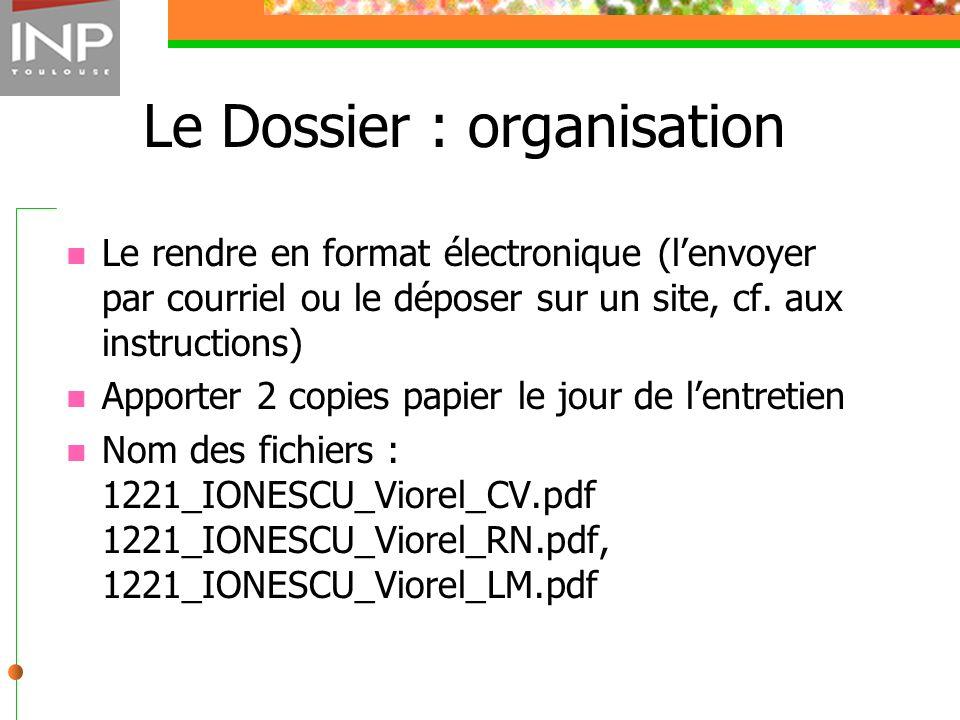 Le Dossier : organisation