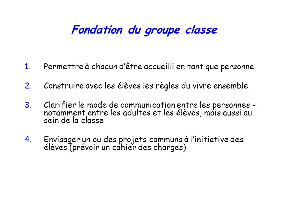 Fondation du groupe classe