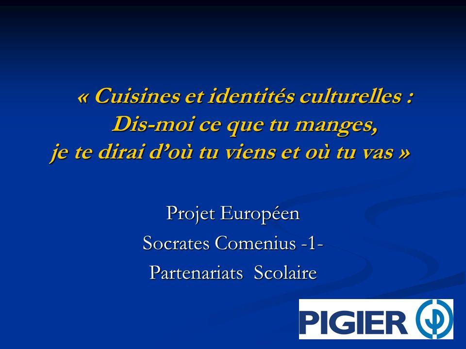 Projet Européen Socrates Comenius -1- Partenariats Scolaire