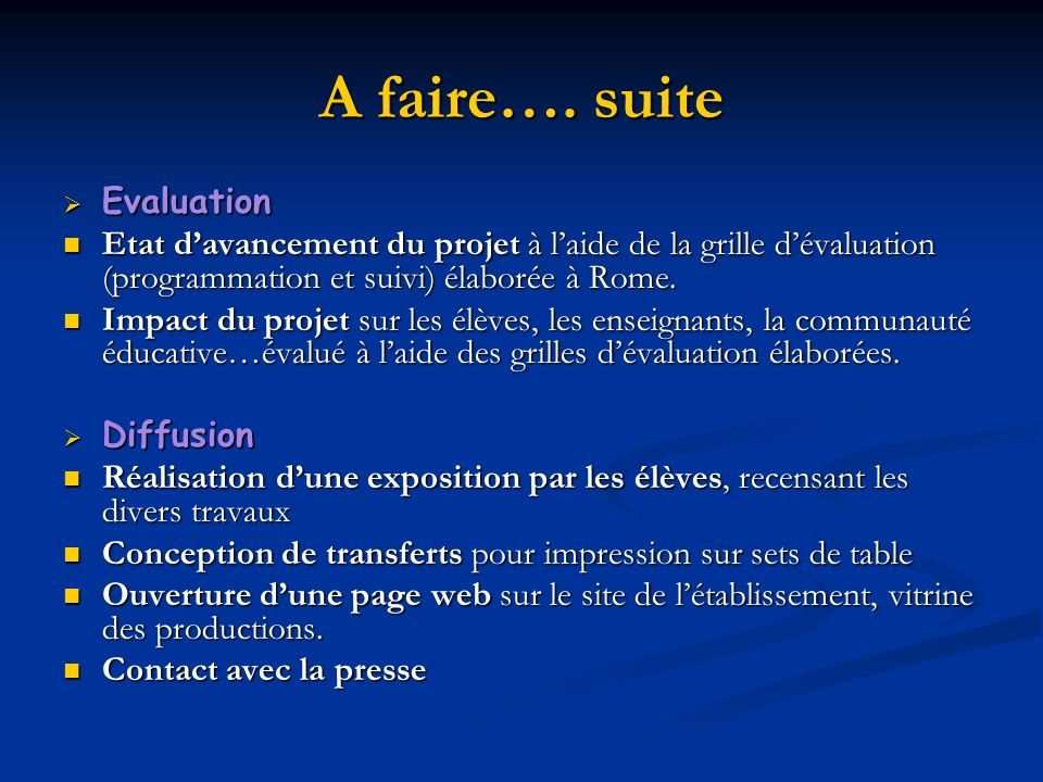 A faire…. suite Evaluation