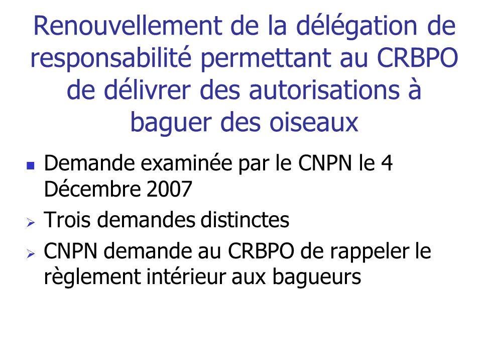Renouvellement de la délégation de responsabilité permettant au CRBPO de délivrer des autorisations à baguer des oiseaux