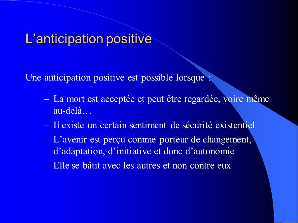 L'anticipation positive