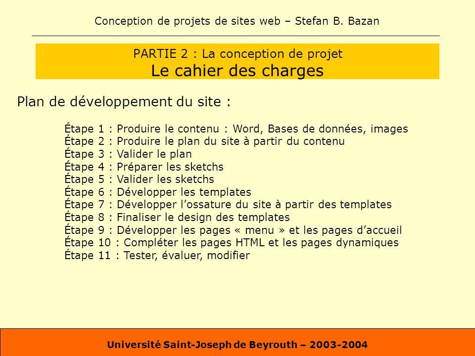 PARTIE 2 : La conception de projet Le cahier des charges