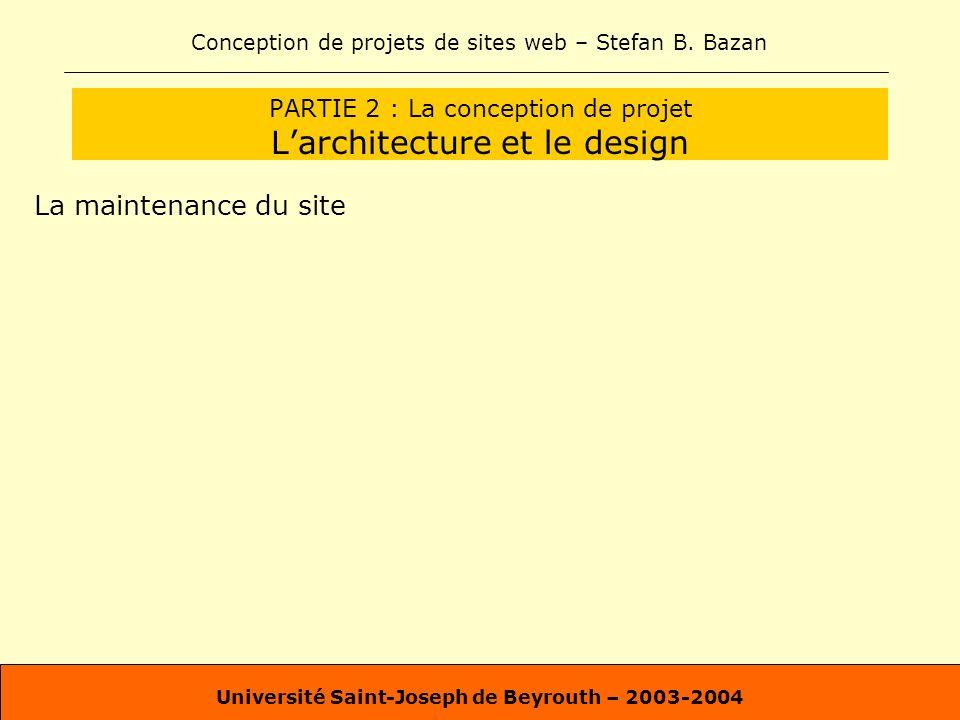 PARTIE 2 : La conception de projet L'architecture et le design