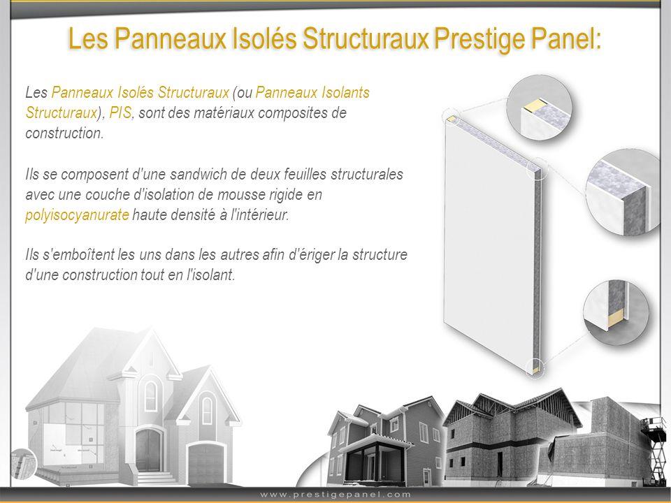 Les Panneaux Isolés Structuraux Prestige Panel: