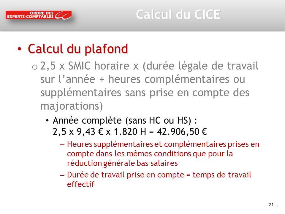 Calcul du CICE Calcul du plafond