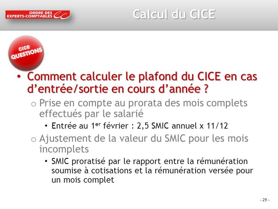Calcul du CICE Comment calculer le plafond du CICE en cas d'entrée/sortie en cours d'année
