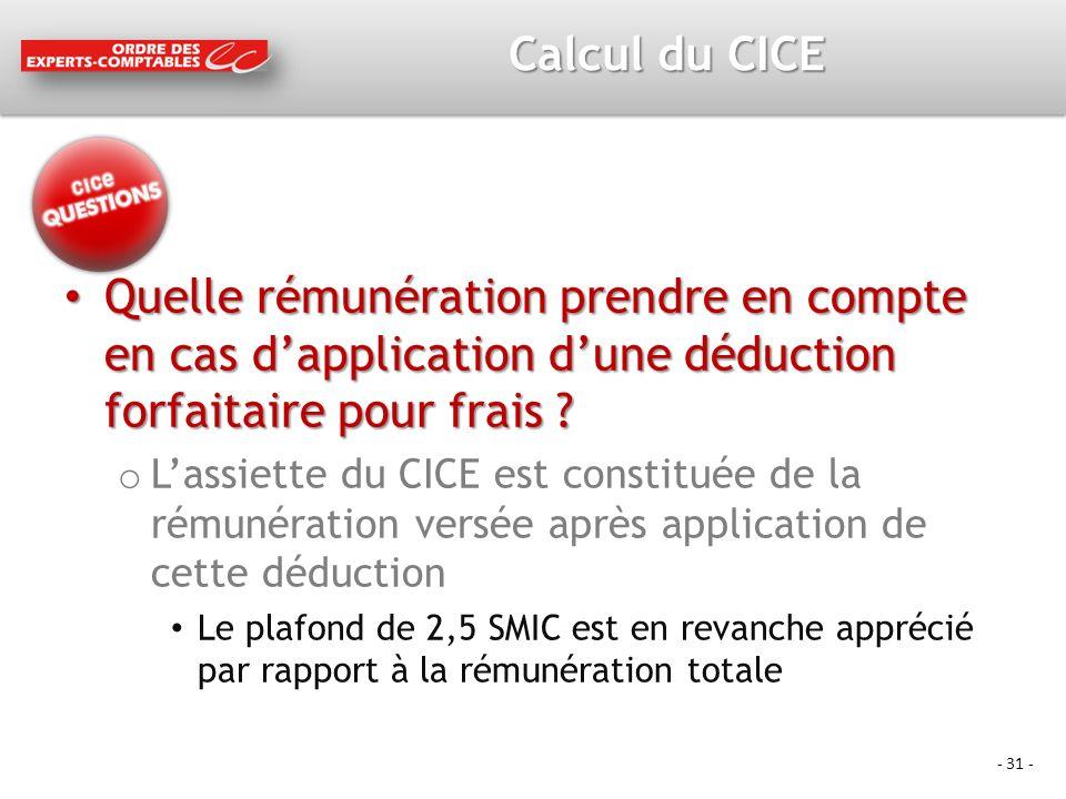 Calcul du CICE Quelle rémunération prendre en compte en cas d'application d'une déduction forfaitaire pour frais